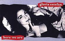 Here We Are (Gloria Estefan song) - Wikipedia